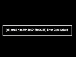 How to Fix [pii_email_1bc24f13e6217fe6e335] Error Code