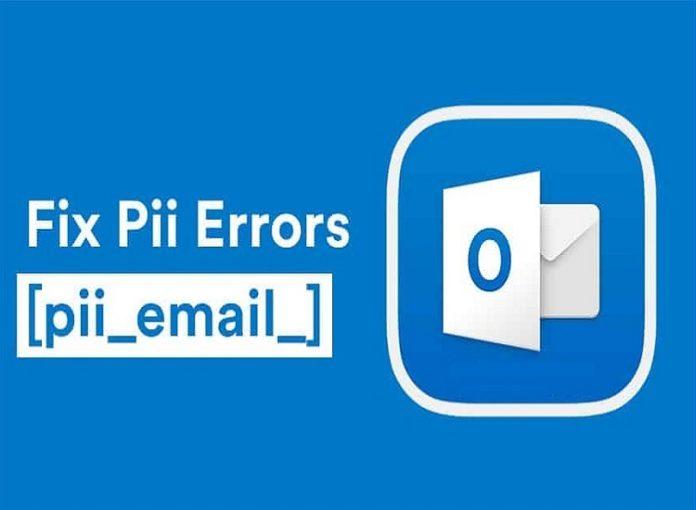 How to Solve [pii_email_e3bf6f21b02fdf2ee91e] Error